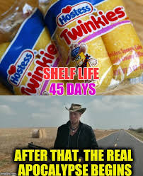 Twinkies - shelf life 45 days. After that, the real apocalypse begins