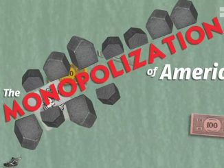 The Monopolization of America video by Robert Reich